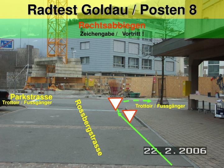Radtest Goldau / Posten 8