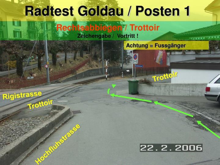 Radtest Goldau / Posten 1