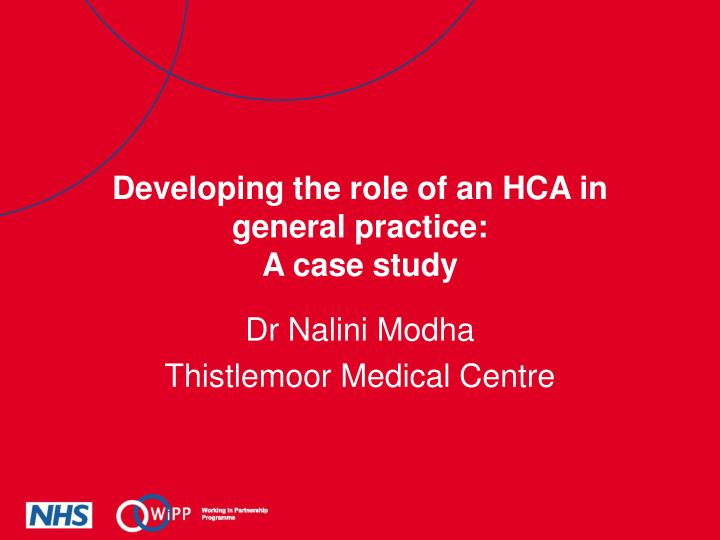 Developing the role of an HCA in general practice: