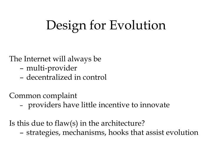 Design for Evolution