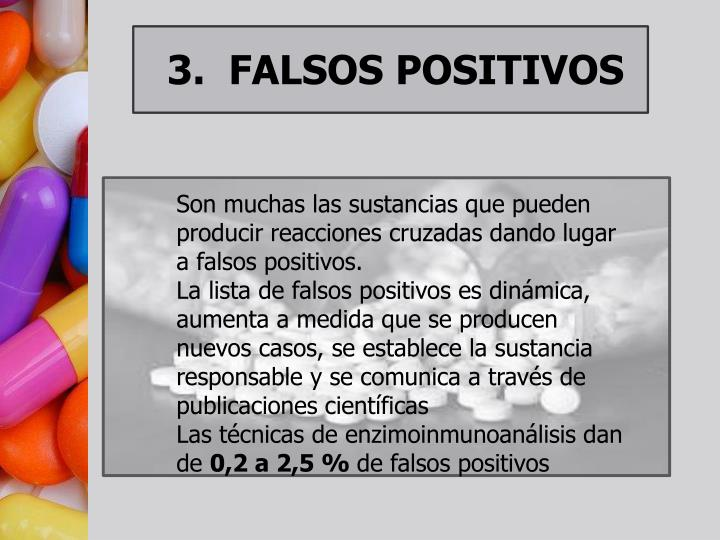 3.  FALSOS POSITIVOS