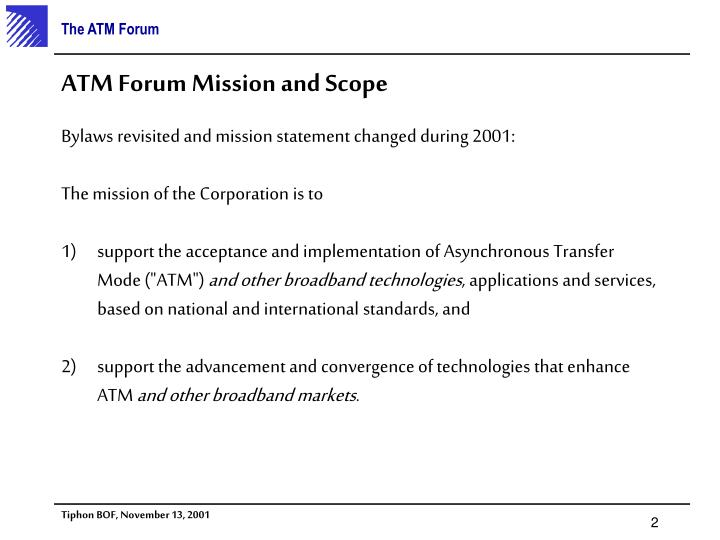 Atm forum mission and scope