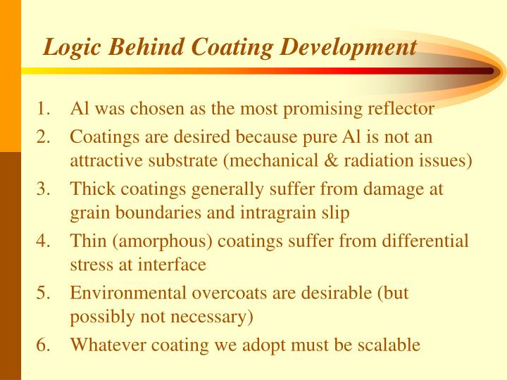 Logic Behind Coating Development