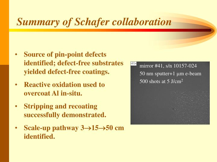 Summary of Schafer collaboration