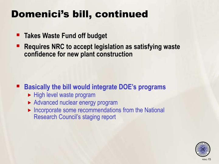 Domenici's bill, continued