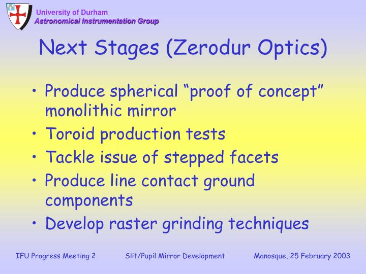 Next Stages (Zerodur Optics)