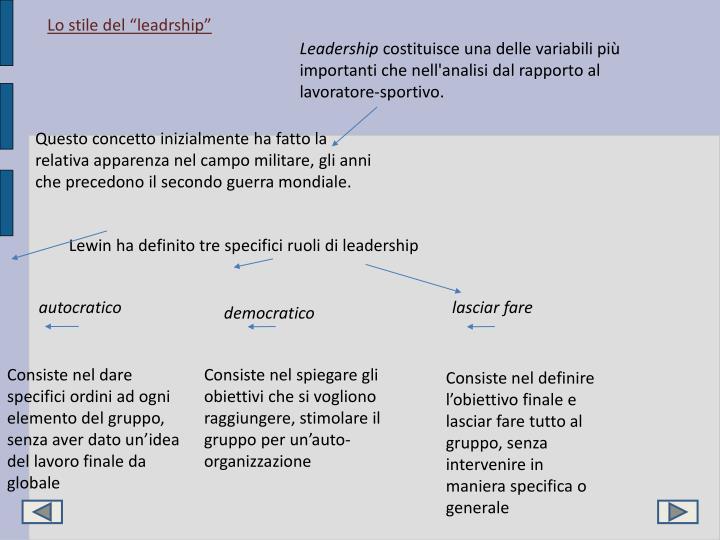 "Lo stile del ""leadrship"""