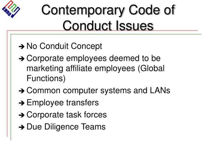 Contemporary Code of Conduct Issues