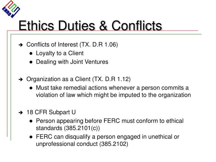 Ethics Duties & Conflicts