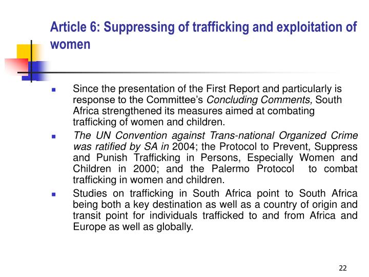 Article 6: Suppressing of trafficking and exploitation of women