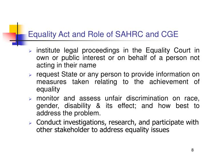 Equality Act and Role of SAHRC and CGE