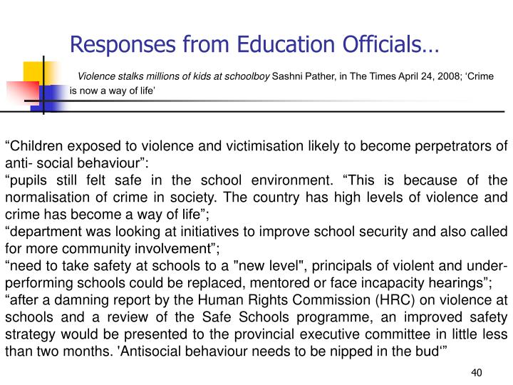 Responses from Education Officials…