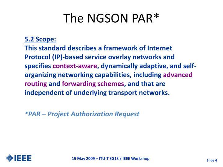 The NGSON PAR*
