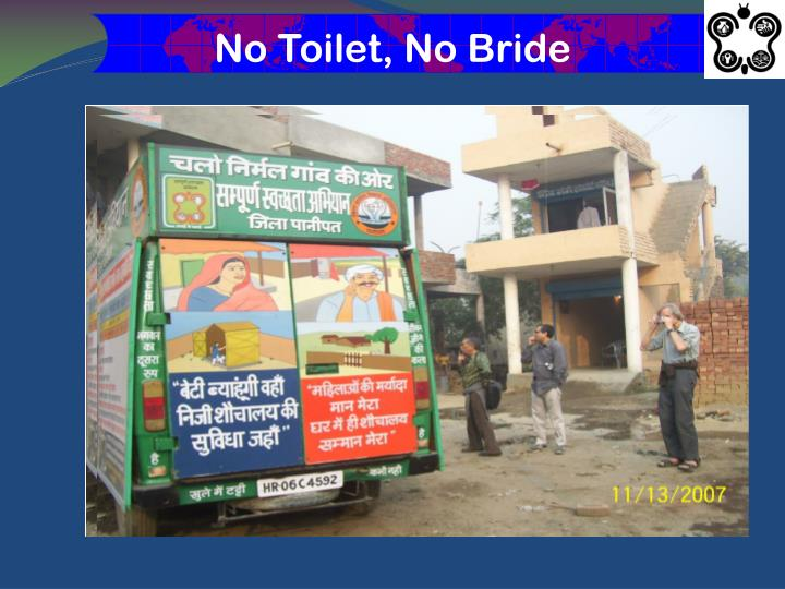 No Toilet, No Bride