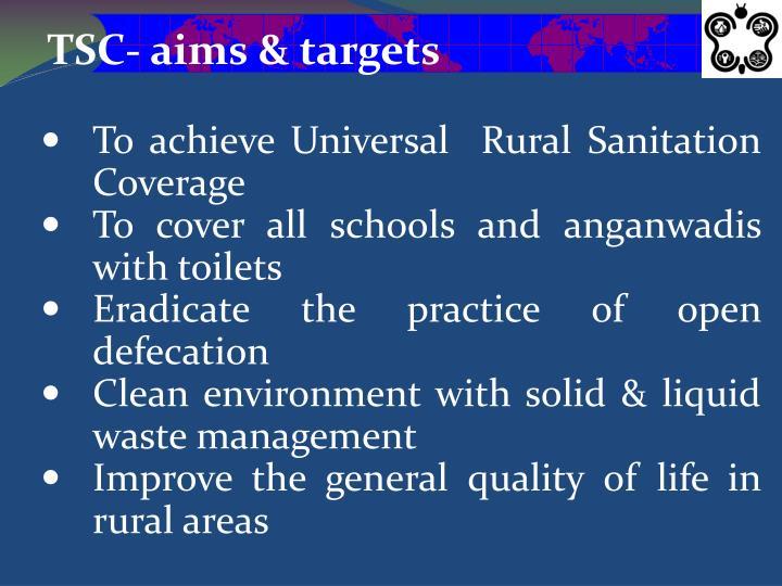 TSC- aims & targets
