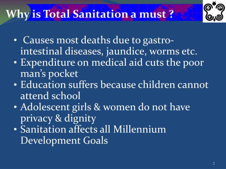 Why is Total Sanitation a must ?