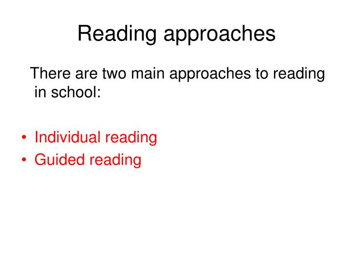 Reading approaches