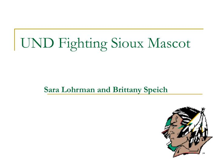 UND Fighting Sioux Mascot