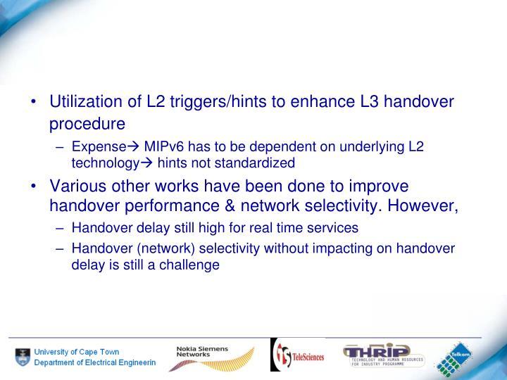 Utilization of L2 triggers/hints to enhance L3 handover procedure
