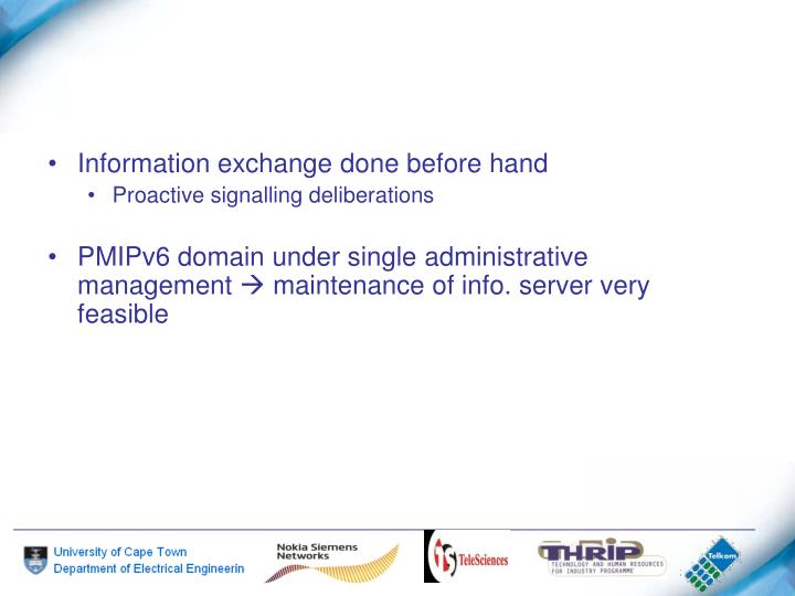 Information exchange done before hand