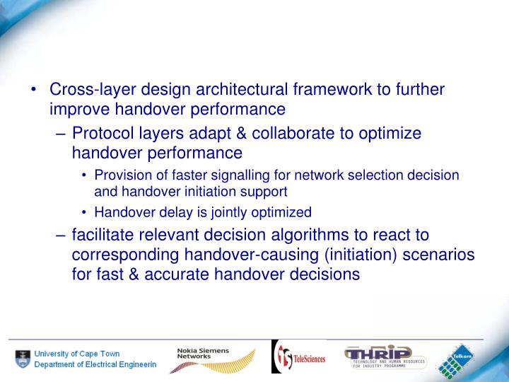 Cross-layer design architectural framework to further improve handover performance