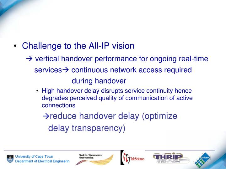 Challenge to the All-IP vision