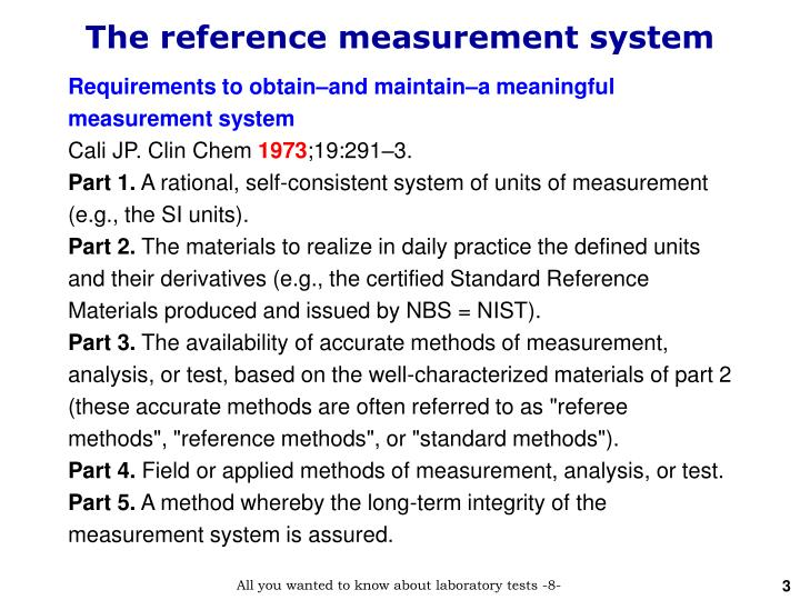 The reference measurement system