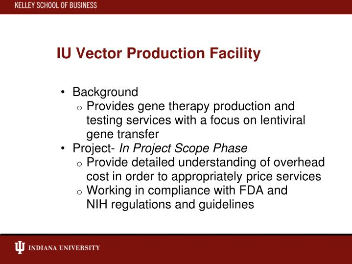 IU Vector Production Facility