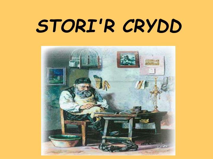 STORI'R CRYDD