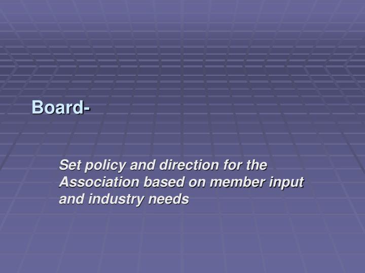Board-