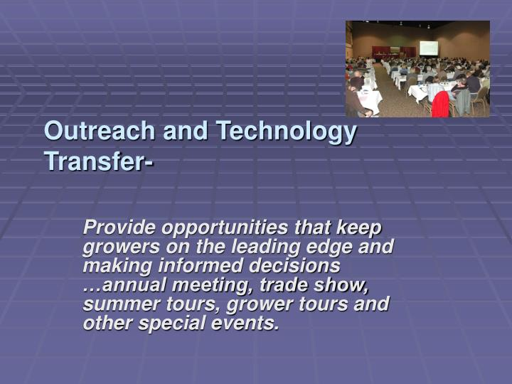 Outreach and Technology Transfer-