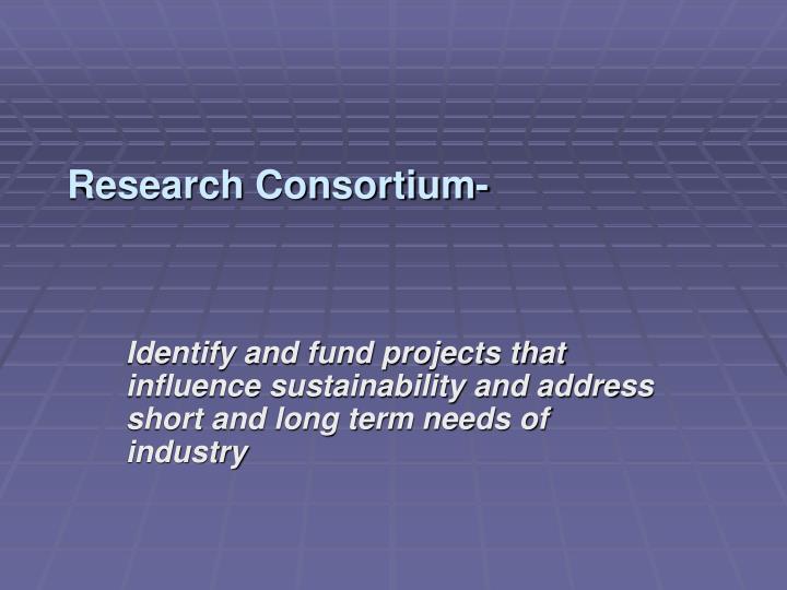 Research Consortium-