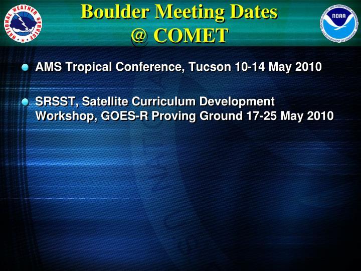 Boulder Meeting Dates