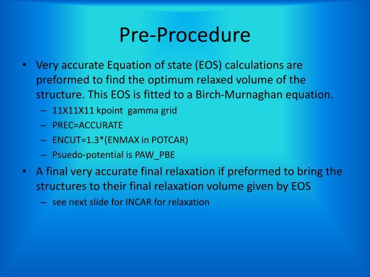 Pre-Procedure
