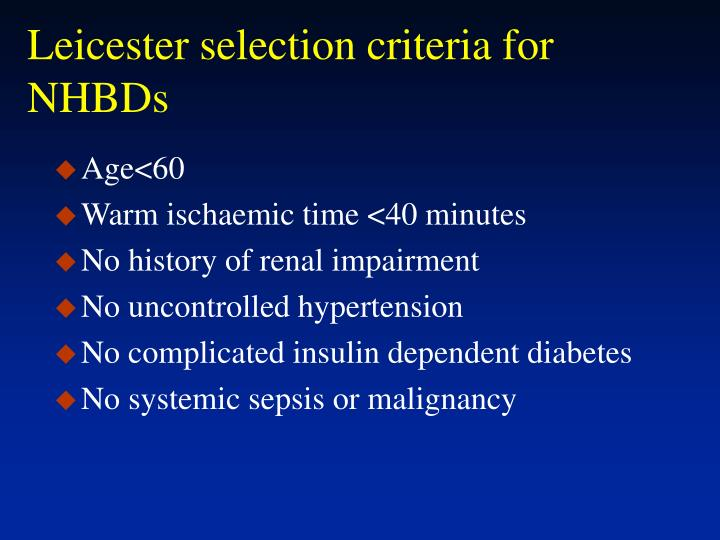 Leicester selection criteria for NHBDs
