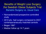 benefits of weight loss surgery the swedish obese subjects trial bariatric surgery vs usual care