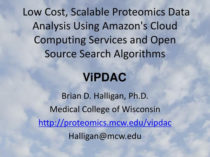 Low Cost, Scalable Proteomics Data Analysis Using Amazon