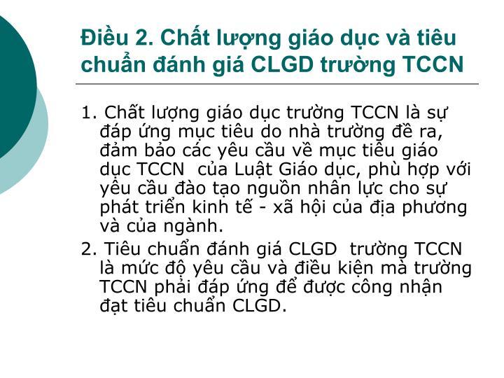 Điều 2. Chất lượng giáo dục và tiêu chuẩn đánh giá CLGD trường TCCN