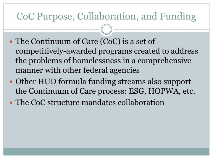 CoC Purpose, Collaboration, and Funding