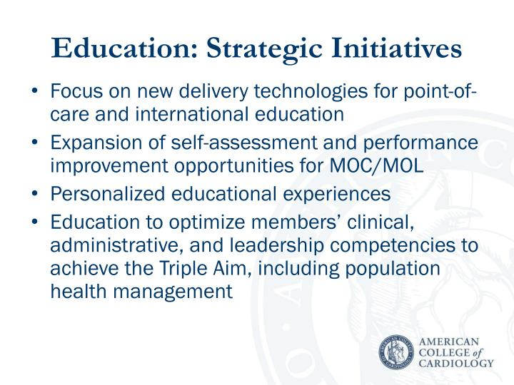 Education: Strategic Initiatives