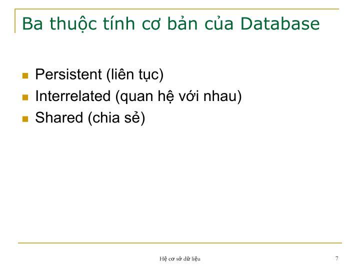 Ba thuộc tính cơ bản của Database