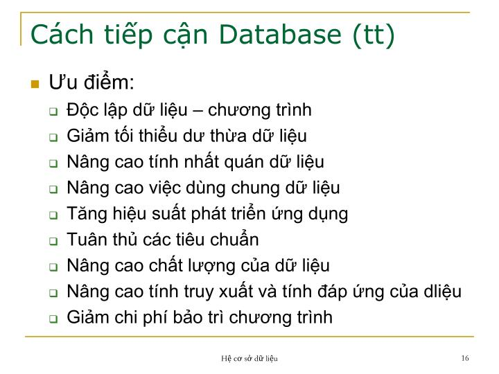 Cách tiếp cận Database (tt)