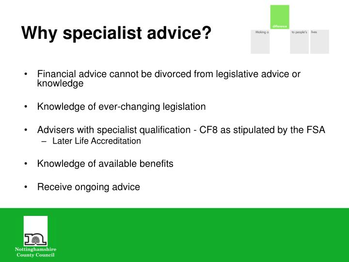 Why specialist advice?
