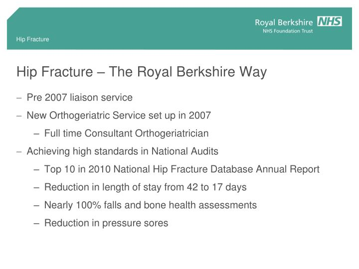 Hip Fracture – The Royal Berkshire Way