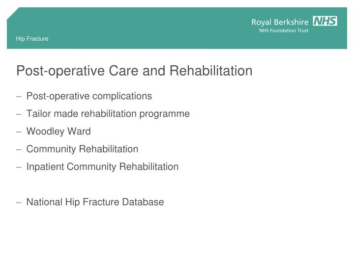 Post-operative Care and Rehabilitation