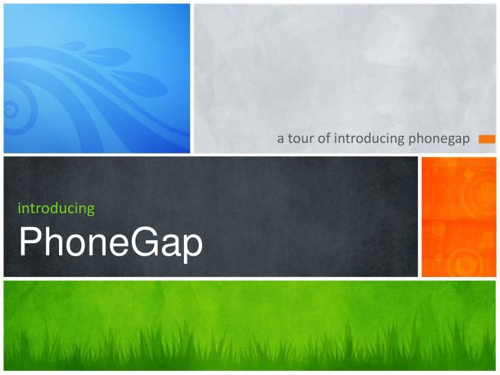 Introducing phonegap