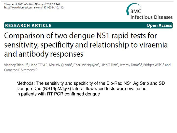 Methods: The sensitivity and specificity of the Bio-Rad NS1 Ag Strip and SD Dengue Duo (NS1/IgM/IgG) lateral flow rapid tests were evaluated