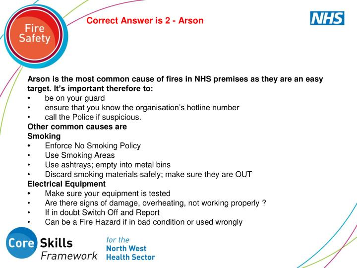 Correct Answer is 2 - Arson