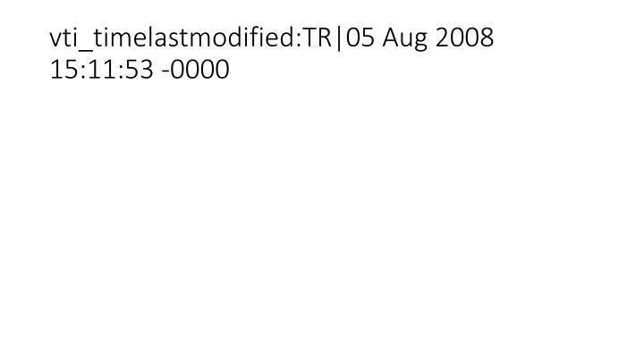 vti_timelastmodified:TR|05 Aug 2008 15:11:53 -0000