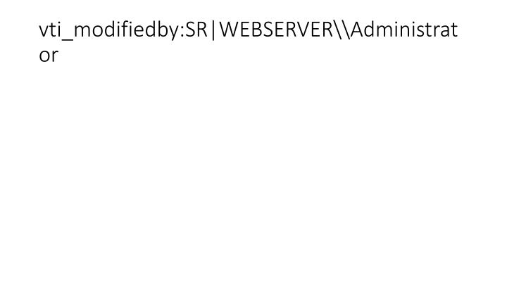 Vti modifiedby sr webserver administrator